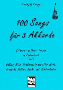 100 Songs für 3 Akkorde (G/C/D)