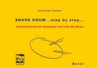 Snare Drum ...step by step...