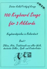 100 Keyboard-Songs, Band 1