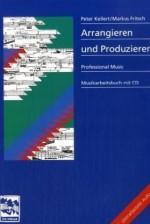 Arrangieren und Produzieren