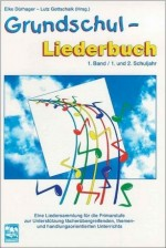 Grundschul-Liederbuch, Band 1