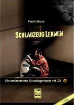 Schlagzeug lernen, Ein umfassendes Lehrbuch mit CD