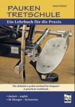 Pauken Tretschule - The definitive pedal method for timpani