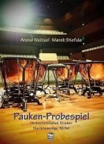 Pauken-Probespiel. Orchesterstellen, Etüden, Klavierauszüge