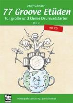 77 Groove Etüden für große und kleine Drumsetstarter