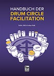 Handbuch der Drum Circle Facilitation
