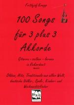 100 Songs für 3 + 3 Akkorde